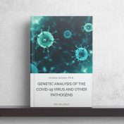 Genetic Analysis of the COVID-19 Virus and Other Pathogens: Part I
