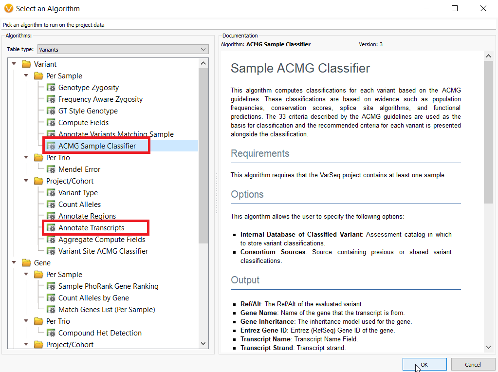 Annotate Transcripts and ACMG Classifier algorithms can be used to select clinically relevant variants for analysis with the ACMG or AMP Guidelines